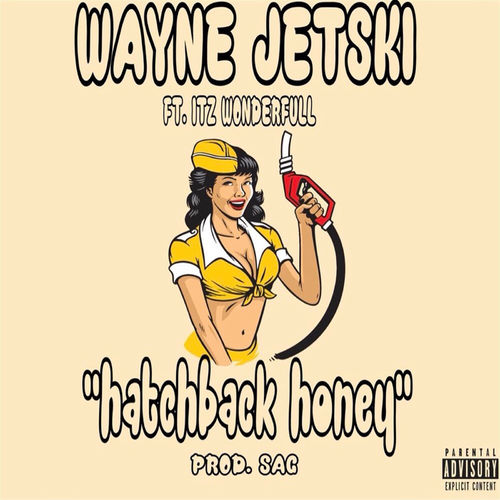 Wayne Jetski - Hatchback Honey